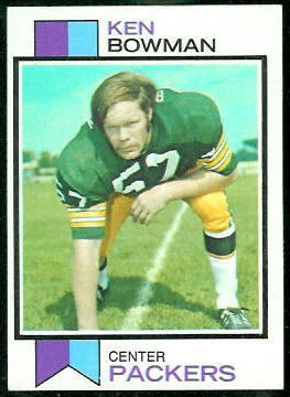 Ken Bowman 1973 Topps football card