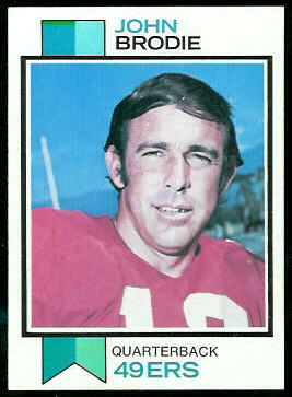 John Brodie 1973 Topps football card