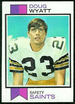 Doug Wyatt 1973 Topps football card