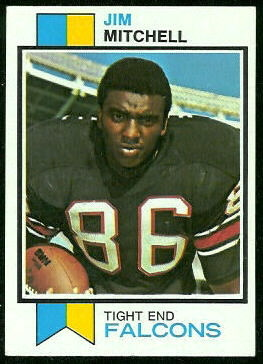 Jim Mitchell 1973 Topps football card