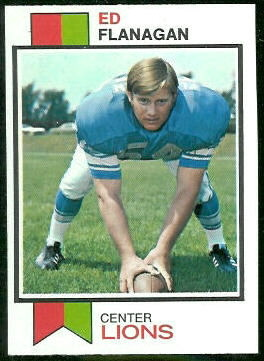 Ed Flanagan 1973 Topps football card