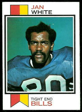 Jan White 1973 Topps football card