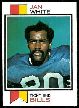 Jan White 1973 Topps football card