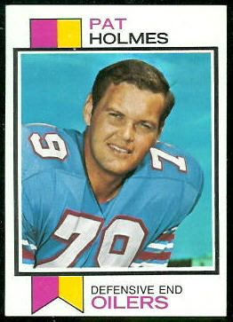 Pat Holmes 1973 Topps football card