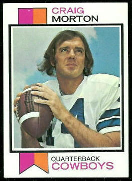 Craig Morton 1973 Topps football card