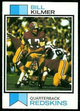 Bill Kilmer 1973 Topps football card