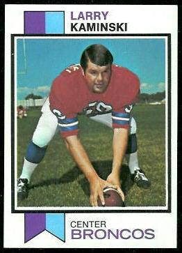 Larry Kaminski 1973 Topps football card