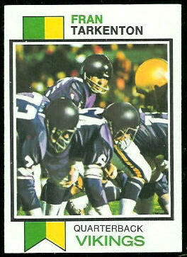 Fran Tarkenton 1973 Topps football card