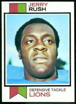 Jerry Rush 1973 Topps football card