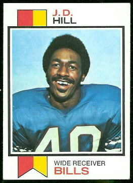 J.D. Hill 1973 Topps football card