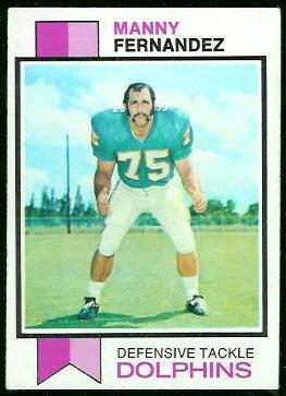 Manny Fernandez 1973 Topps football card