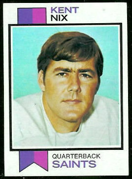 Kent Nix 1973 Topps football card