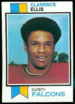 Clarence Ellis 1973 Topps football card