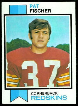 Pat Fischer 1973 Topps football card