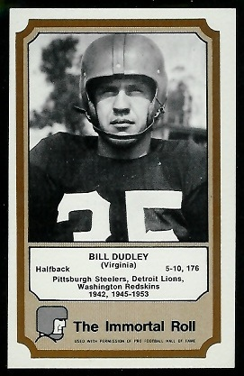 Bill Dudley 1974 Fleer Immortal Roll football card