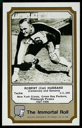 Cal Hubbard 1974 Fleer Immortal Roll football card