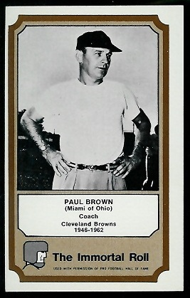 Paul Brown 1974 Fleer Immortal Roll football card