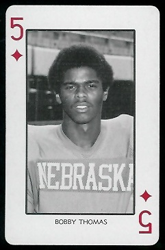 Bobby Thomas 1974 Nebraska Playing Cards football card