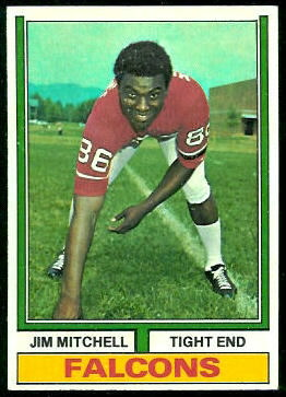Jim Mitchell 1974 Topps football card