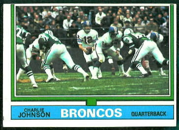 Charley Johnson 1974 Topps football card