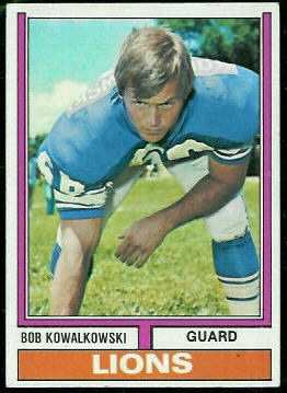 Bob Kowalkowski 1974 Topps football card