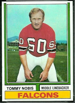 Tommy Nobis 1974 Topps football card