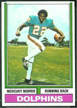 Mercury Morris 1974 Topps football card