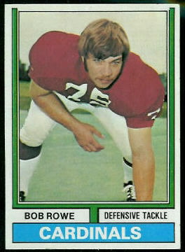 Bob Rowe 1974 Topps football card
