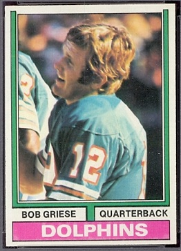 Bob Griese 1974 Topps football card