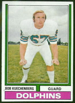 Bob Kuechenberg 1974 Topps football card