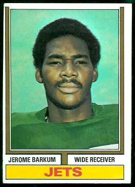 Jerome Barkum 1974 Topps football card