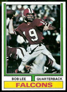 Bob Lee 1974 Topps football card