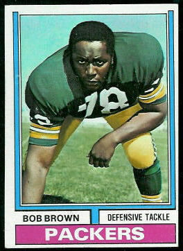 Bob Brown 1974 Topps football card