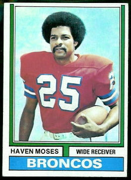 Haven Moses 1974 Topps football card