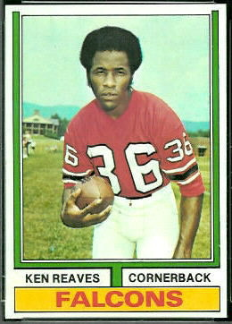 Ken Reaves 1974 Topps football card
