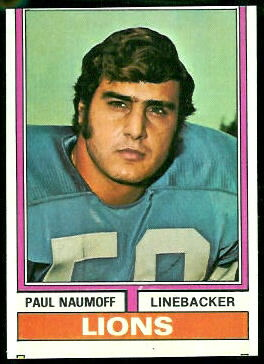 Paul Naumoff 1974 Topps football card