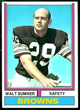 Walt Sumner 1974 Topps football card