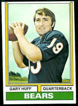 Gary Huff 1974 Topps football card