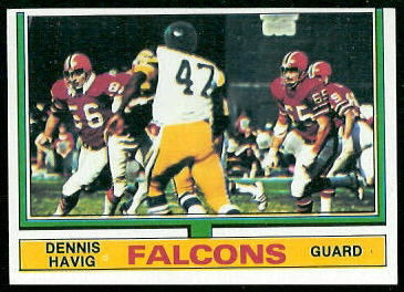 Dennis Havig 1974 Topps football card