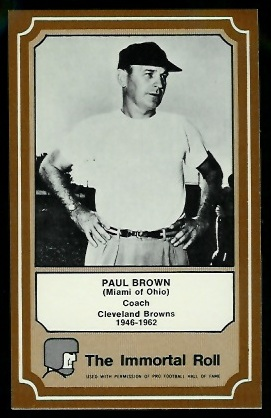 Paul Brown 1975 Fleer Immortal Roll football card
