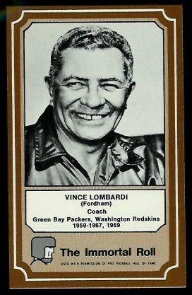 Vince Lombardi 1975 Fleer Immortal Roll football card