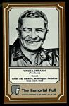 1975 Fleer Immortal Roll Vince Lombardi