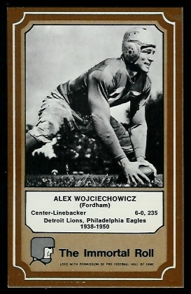 Alex Wojciechowicz 1975 Fleer Immortal Roll football card