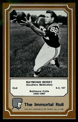 Raymond Berry 1975 Fleer Immortal Roll football card
