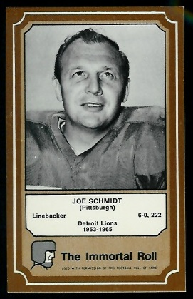 Joe Schmidt 1975 Fleer Immortal Roll football card