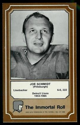Joe Schmidt 1975 Fleer Immortal Roll football card
