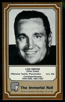 Lou Groza 1975 Fleer Immortal Roll football card