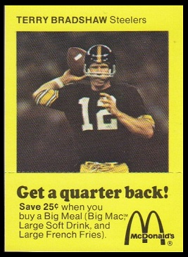 Terry Bradshaw 1975 McDonalds Quarterbacks football card