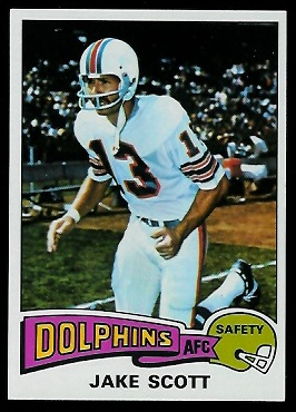 Jake Scott 1975 Topps football card