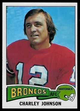 Charley Johnson 1975 Topps football card